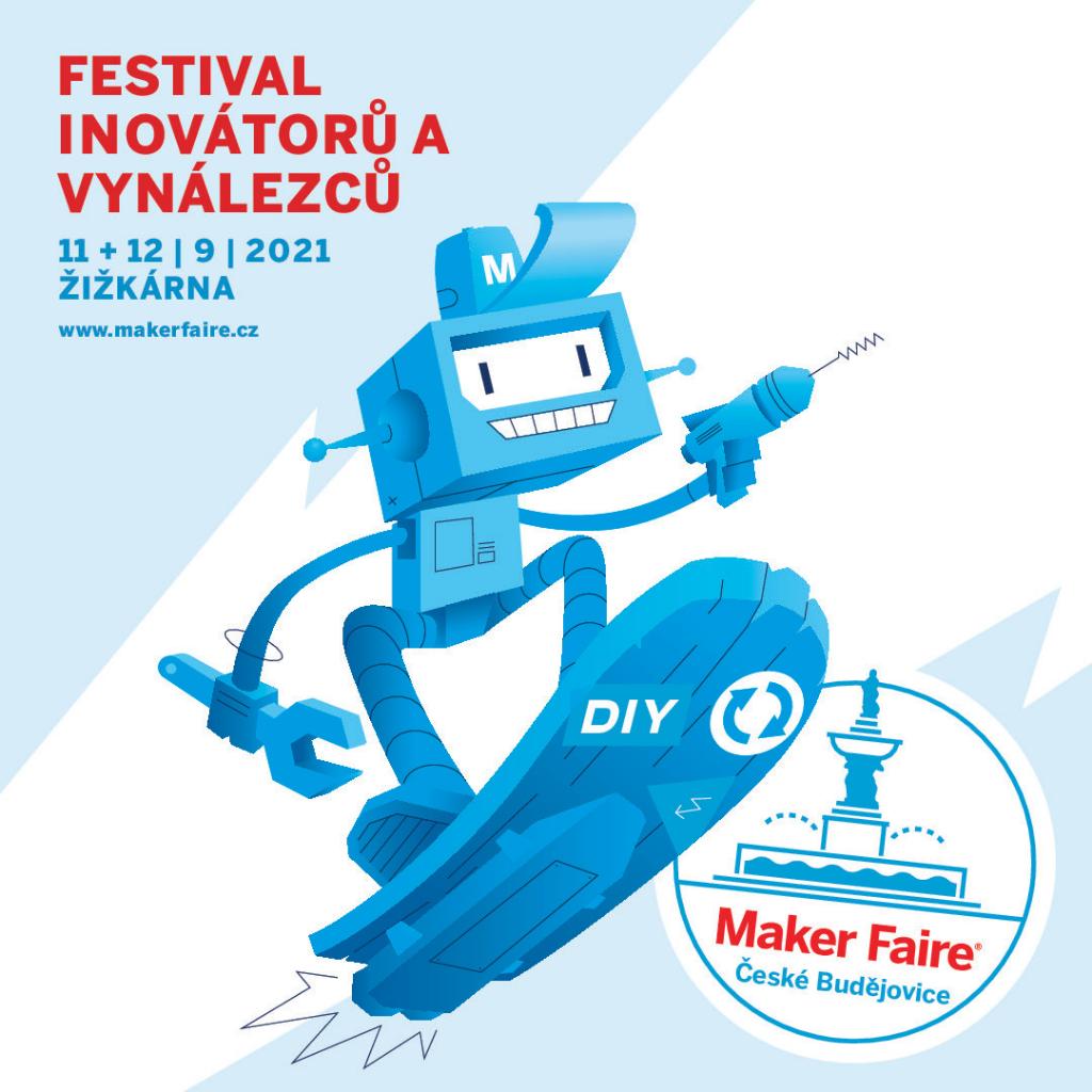 Maker Faire České Budějovice – festival kutilů 21.století nabízí bohatý program pro veřejnost a příležitost pro kreativce